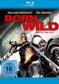 Born Wild - Ride for Your Life!