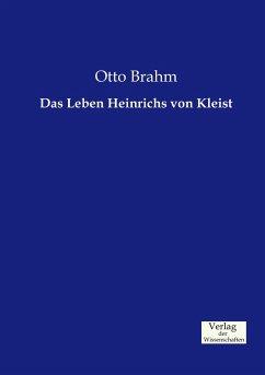 Das Leben Heinrichs von Kleist