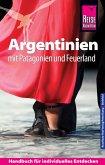 Reise Know-How Argentinien mit Patagonien und Feuerland (eBook, PDF)