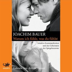 Warum ich fühle, was du fühlst (MP3-Download) - Bauer, Joachim