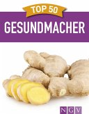 Top 50 Gesundmacher (eBook, ePUB)
