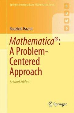 Mathematica®: A Problem-Centered Approach - Hazrat, Roozbeh