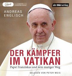 Der Kämpfer im Vatikan, 2 MP3-CDs