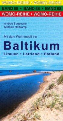 Mit dem Wohnmobil ins Baltikum - Holtkamp, Stefanie; Bergmann, Andrea