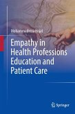Empathy in Health Professions, Education, and Patient Care