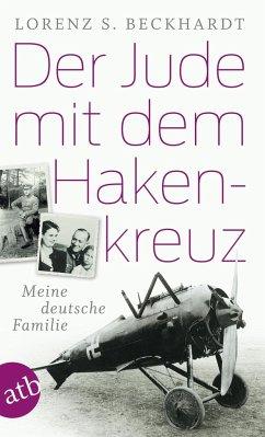 Der Jude mit dem Hakenkreuz - Beckhardt, Lorenz S.