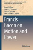 Francis Bacon on Motion and Power