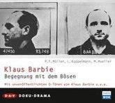 Klaus Barbie. Begegnung mit dem Bösen, 2 Audio-CDs
