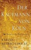 Der Kaufmann von Köln (Mängelexemplar)