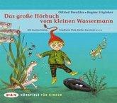 Das große Hörbuch vom kleinen Wassermann, 3 Audio-CDs