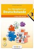 Deutschstunde 3. Schuljahr - Übungsbuch mit Lösungen