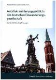 Antidiskriminierungspolitik in der deutschen Einwanderungsgesellschaft