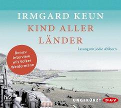 Kind aller Länder, 4 Audio-CDs - Keun, Irmgard