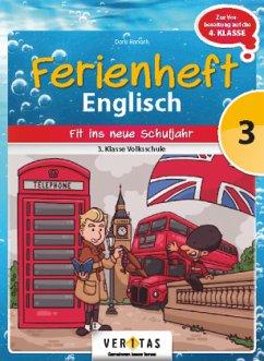 Englisch Ferienhefte - Volksschule 3. Klasse - ...