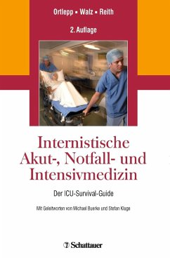 Internistische Akut-, Notfall- und Intensivmedizin - Ortlepp, Jan;Walz, Roland;Reith, Sebastian