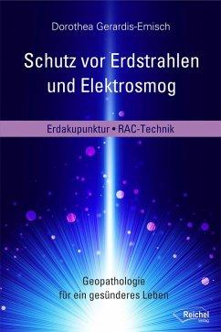 Schutz vor Erdstrahlen und Elektrosmog (eBook, ePUB) - Gerardis-Emisch, Dorothea