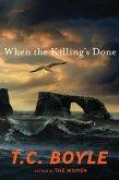 When the Killing's Done (eBook, ePUB)