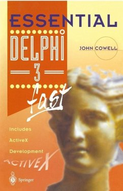 Essential Delphi 3 fast (eBook, PDF) - Cowell, John