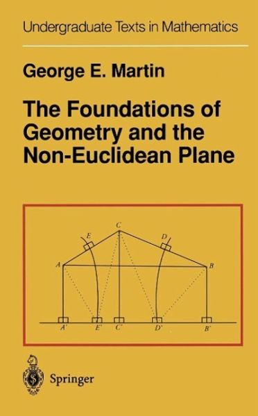 Foundations of Geometry and the Non-Euclidean Plane (eBook, PDF)