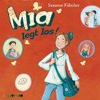 Mia legt los! / Mia Bd.1 (MP3-Download)