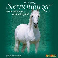 Letzter Auftritt des weißen Hengstes? / Sternentänzer Bd.7 (MP3-Download) - Capelli, Lisa