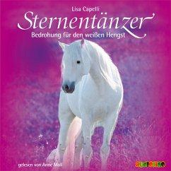 Bedrohung für den weißen Hengst / Sternentänzer Bd.6 (MP3-Download) - Capelli, Lisa