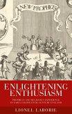 Enlightening enthusiasm (eBook, ePUB)