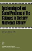Epistemological and Social Problems of the Sciences in the Early Nineteenth Century (eBook, PDF)