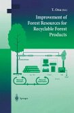 Improvement of Forest Resources for Recyclable Forest Products (eBook, PDF)