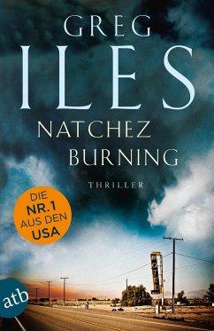 Natchez Burning / Penn Cage Bd.4 - Iles, Greg