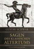 Sagen des klassischen Altertums - Vollständige Ausgabe (eBook, ePUB)