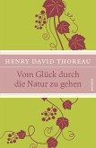 Vom Glück durch die Natur zu gehen (eBook, ePUB)