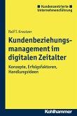 Kundenbeziehungsmanagement im digitalen Zeitalter (eBook, ePUB)
