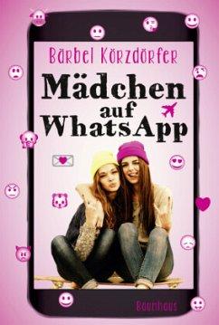 9783833903878 - Körzdörfer, Bärbel: Mädchen auf WhatsApp - Buch