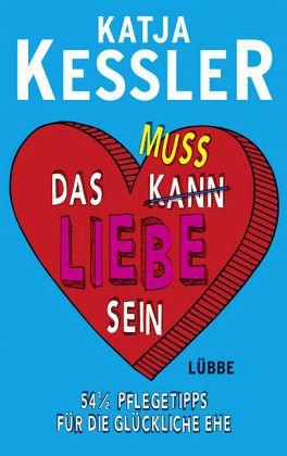 Das Muss Liebe Sein Von Katja Kessler Portofrei Bei Bucher De Bestellen