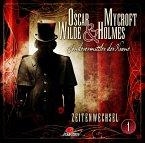 Zeitenwechsel / Oscar Wilde & Mycroft Holmes Bd.1 (Audio-CD)