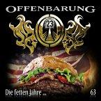 Die fetten Jahre... / Offenbarung 23 Bd.63 (Audio-CD)
