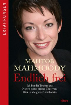 Endlich frei - Mahmoody, Mahtob