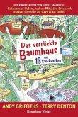 Das verrückte Baumhaus - mit 13 Stockwerken / Das verrückte Baumhaus Bd.1