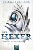 Das Haus der bösen Träume / Hexer-Zyklus Bd.8
