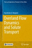 Overland Flow Dynamics and Solute Transport (eBook, PDF)