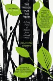 The Wood for the Trees: The Long View of Nature from a Small Wood (eBook, ePUB)