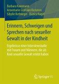 Erinnern, Schweigen und Sprechen nach sexueller Gewalt in der Kindheit (eBook, PDF)