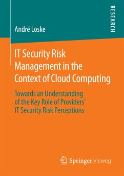 IT Security Risk Management in the Context of Cloud Computing (eBook, PDF) - Loske, André