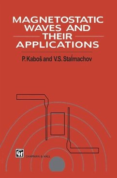 Magnetostatic Waves and Their Application (eBook, PDF) - Kabos, Pavel; Stalmachov, V. S.