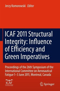 ICAF 2011 Structural Integrity: Influence of Efficiency and Green Imperatives (eBook, PDF)