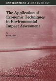 The Application of Economic Techniques in Environmental Impact Assessment (eBook, PDF)