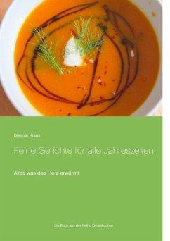 Feine Gerichte für alle Jahreszeiten (eBook, ePUB)