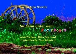 Im Land unter dem Regenbogen (eBook, ePUB)