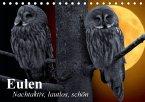 Eulen. Nachtaktiv, lautlos, schön (Tischkalender 2016 DIN A5 quer)